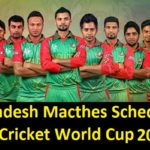 Bangladesh Team Matches Schedule World Cup 2019 – Time Table (Official)